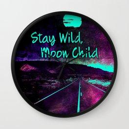 441 9 Stay Wild Moon Child Wall Clock