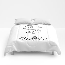toi et moi, you and me Comforters