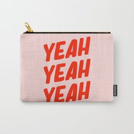 Yeah Yeah Yeah Carry-All Pouch