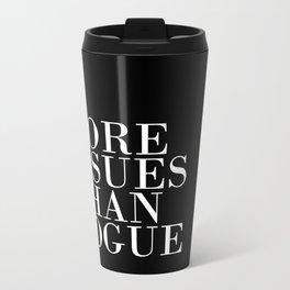 More Issues Than Vogue Metal Travel Mug