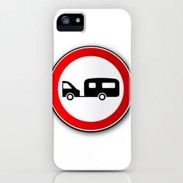 Caravan Road Traffic Sign iPhone Case