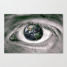 Die Welt mit deinen Augen sehen ! Canvas Print