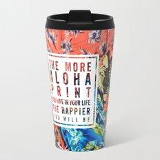 Aloha Print Life Travel Mug