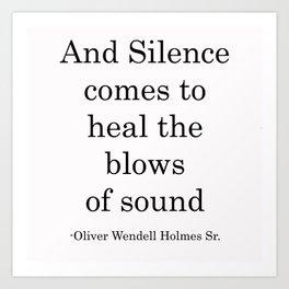 And Silence COmes Art Print