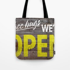 Free Hugs We're Open Tote Bag
