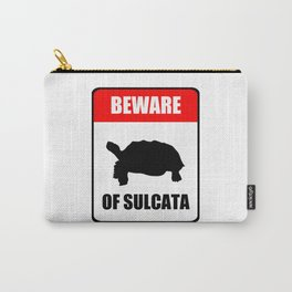 Beware of Sulcata Carry-All Pouch