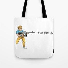 This is America, Where gun talks. Tote Bag