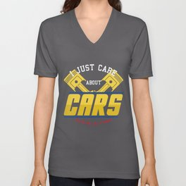 Mens I Just Care About Cars And Maybe 4 People design | Auto Tee graphic Unisex V-Neck