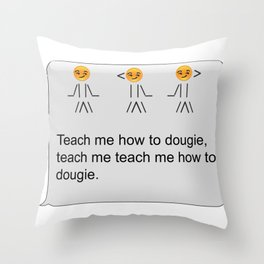 Teach me Throw Pillow
