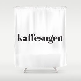 Kaffesugen Shower Curtain