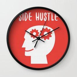 Side Hustle Wall Clock