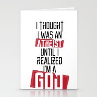atheist Stationery Cards featuring Until I realized by vinnyistv