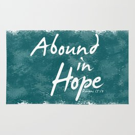 Abound In Hope Rug