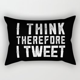 I THINK THEREFORE I TWEET (inverse) Rectangular Pillow