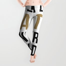 A little party never killed nobody - modern glam Leggings