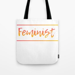 Feminist Gift Empowerment Empowered Women March Tote Bag