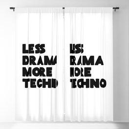 Less drama more techno Blackout Curtain