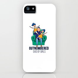 Girld Dad Quote iPhone Case