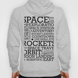 Space Text inspirational poster. Hoody