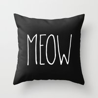 meow Throw Pillows featuring Meow by Hipster