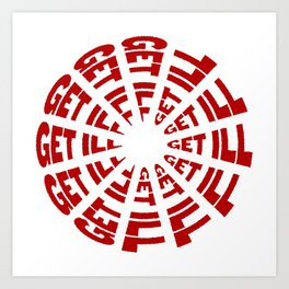 Time to Get Ill Clock - White Art Print