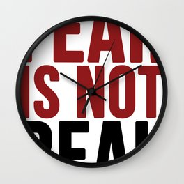 Fear Is Not Real - #iAmAHero Wall Clock