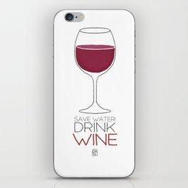 Save Water - Drink Wine iPhone Skin