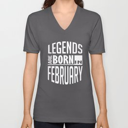 legends are born in february birthday t-shirts Unisex V-Neck
