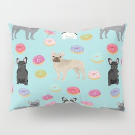 French Bulldog donuts cute dog breed must have gifts for frenchie owners Pillow Sham