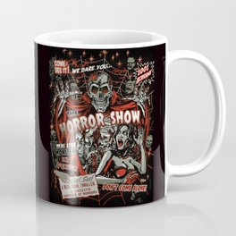 The Horror Show Coffee Mug