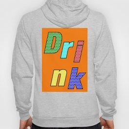 Drink – my 3 best Skills Hoody