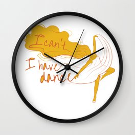 I can't, I have dance - Yellow Wall Clock