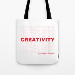 Creativity is Contagious  Tote Bag