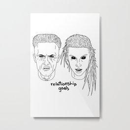 Relationship Goals  Metal Print