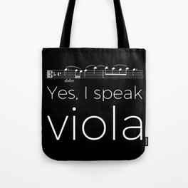 Yes, I speak viola Tote Bag