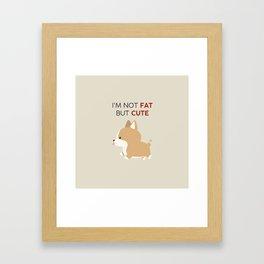 Not fat but cute corgi Framed Art Print