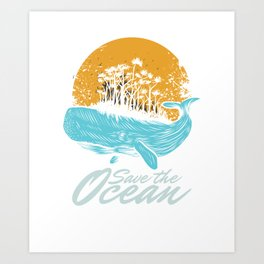 Ocean Day Marine Aquatic Animals Save The Ocean Sea Life Gift Art Print