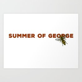 Summer of George Costanza Art Print