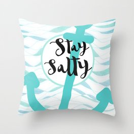 Stay Salty Throw Pillow