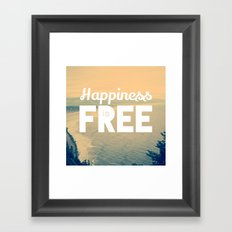 Happiness is Free. Framed Art Print