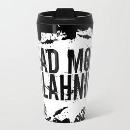 Read More Palahniuk  |  Chuck Palahniuk Travel Mug