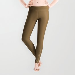 Love the life you live – Cafe Mocha Brown Leggings