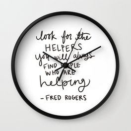Look for the Helpers Wall Clock