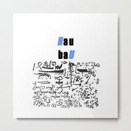 HAU BAU 5891 Metal Print