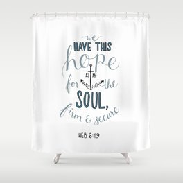 Hebrews 6:19 Shower Curtain