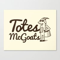 totes Canvas Prints featuring Totes McGoats by Scoggz