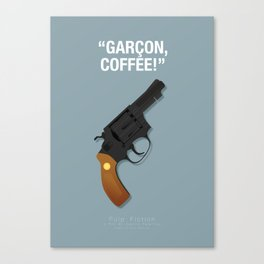 Garçon, Coffee! - Pulp Fiction Fanart Poster Canvas Print