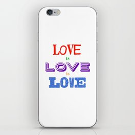 Love is love is love iPhone Skin