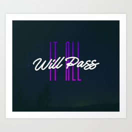 It All Will Pass - This too shall pass - Typography Art Print