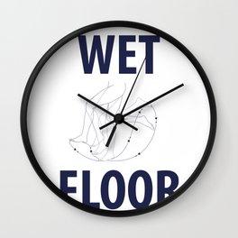 Wet Floor Wall Clock
